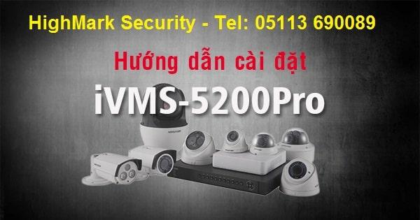 huong-dan-cai-dat-iVMS-5200-Pro-camera-kihvision