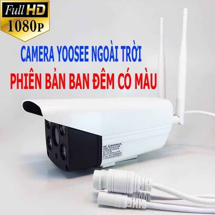 Camera Yoosee có màu ban đêm