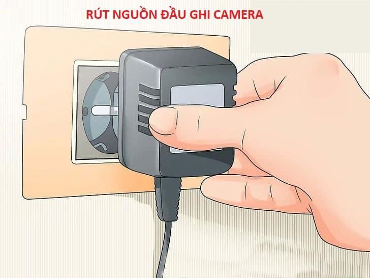 Gỡ nguồn đầu ghi camera