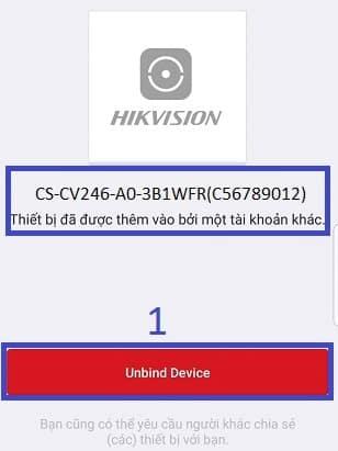 Báo lỗi Thiết bị Camera Ezviz đã được thêm vào một tài khoản khác