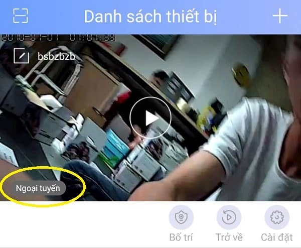 Camera Yoosee báo ngoại tuyến