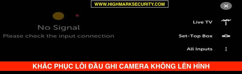 Lỗi Đầu Ghi Camera Không Lên Hình