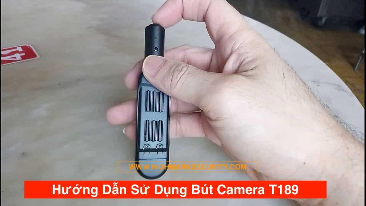 Cách Sử dụng Bút Camera T189