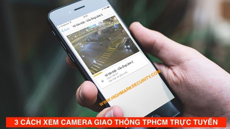 Cách Xem Camera Giao Thông Thành Phố Hồ Chí Minh