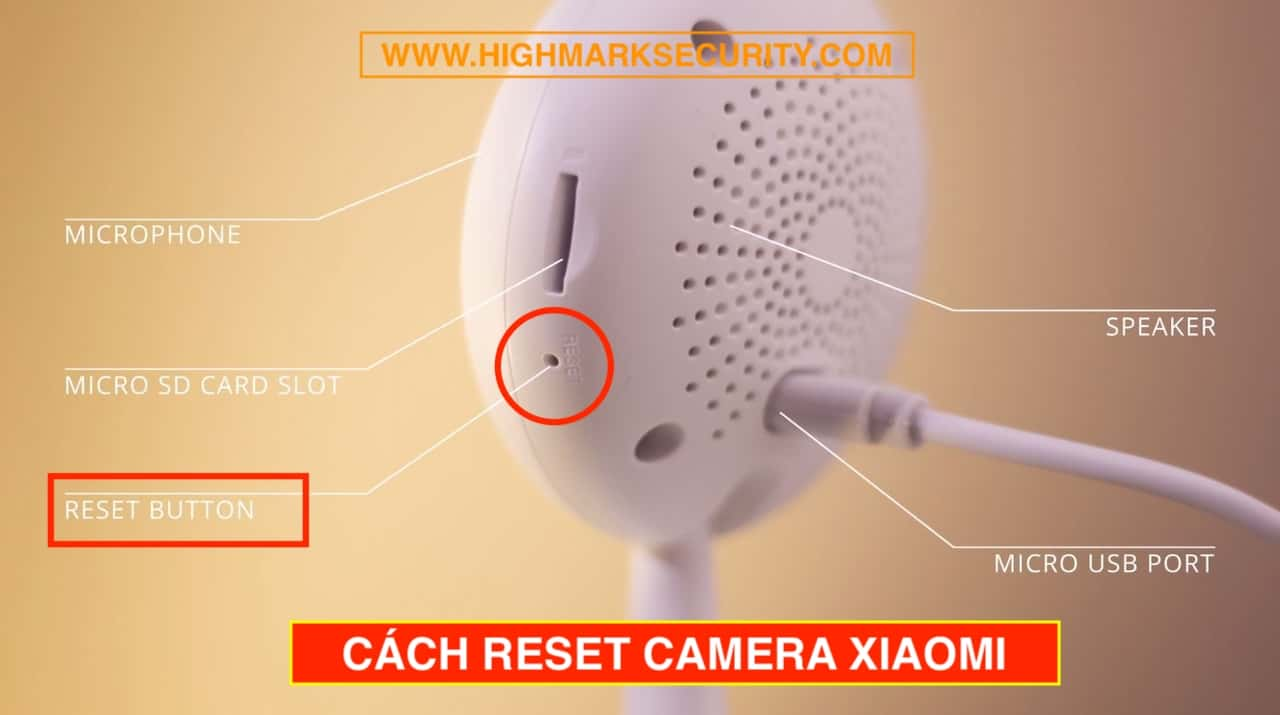Cách Reset Camera Xiaomi Mini 720