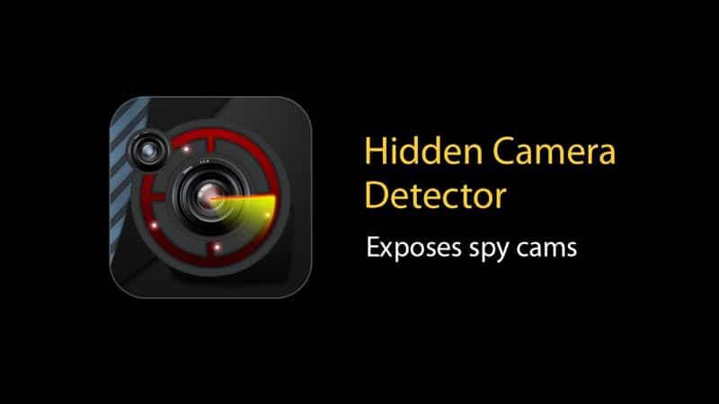 Ứng dụng tìm camera ẩn Hidden Camera Detector