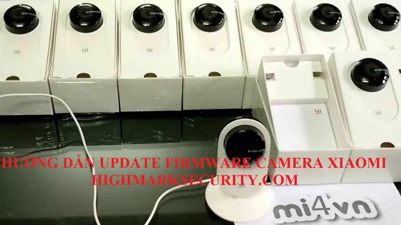 Cách update Firmware Camera Xiaomi Yi