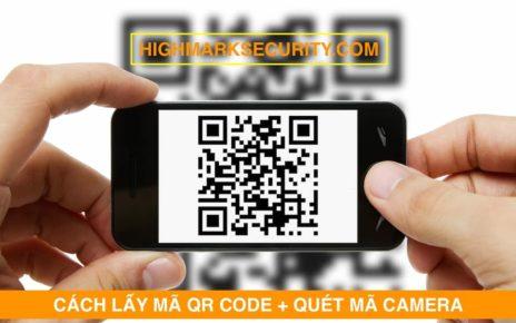 Hướng Dẫn Cách Lấy Mã QR Code Camera