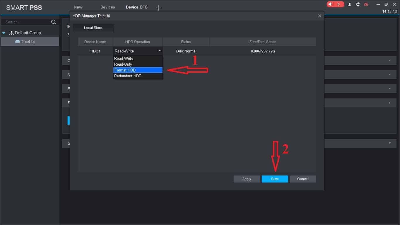Vào mục HDD Operation chọn Format HDD và lưu lại