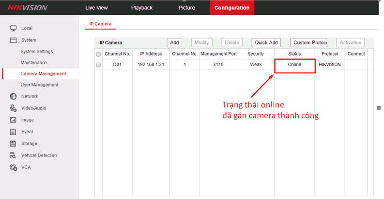 status hiện Online là đã add camera Hikvision thành công
