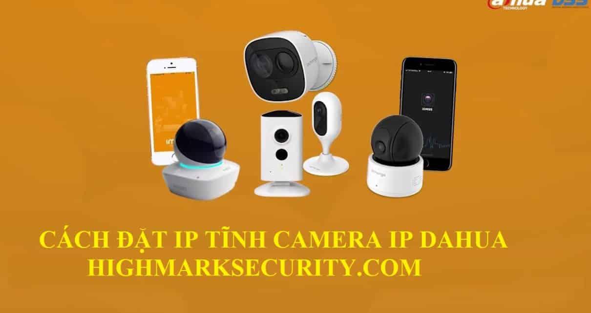 Cách Cài Đặt IP Tĩnh Camera Dahua