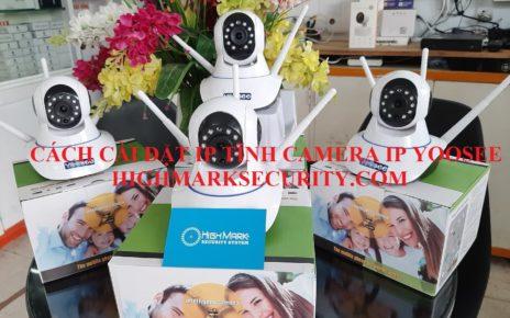 Cách Cài Đặt IP Tĩnh Camera Yoosee