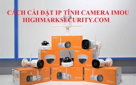 Cách cài đặt IP tĩnh camera imou