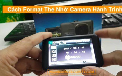 Cách Format Thẻ Nhớ Camera Hành Trình