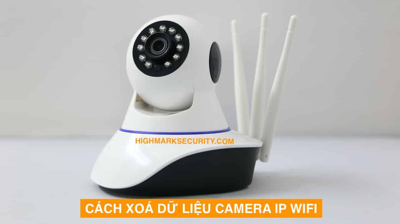 Cách Xóa Dữ Liệu Thẻ Nhớ Camera IP Wifi