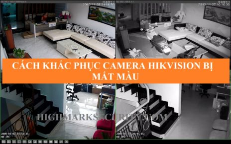Camera Hikvision bị mất màu