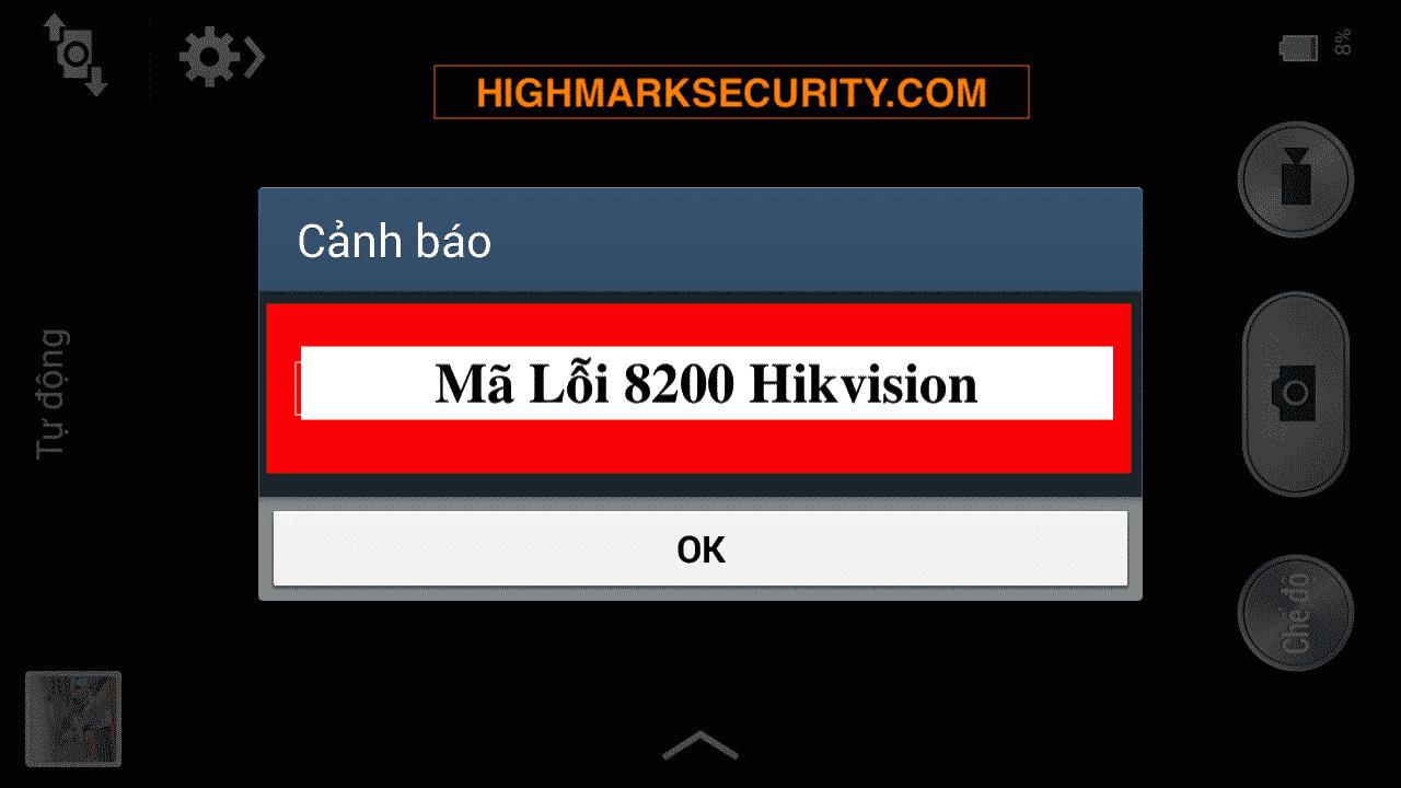 Mã Lỗi 8200 Hikvision