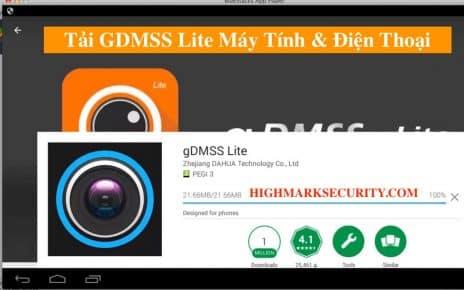 Tải GDMSS Lite Cho Máy Tính Điện Thoại