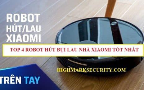Top 4 Robot Hút Bụi Xiaomi tốt nhất