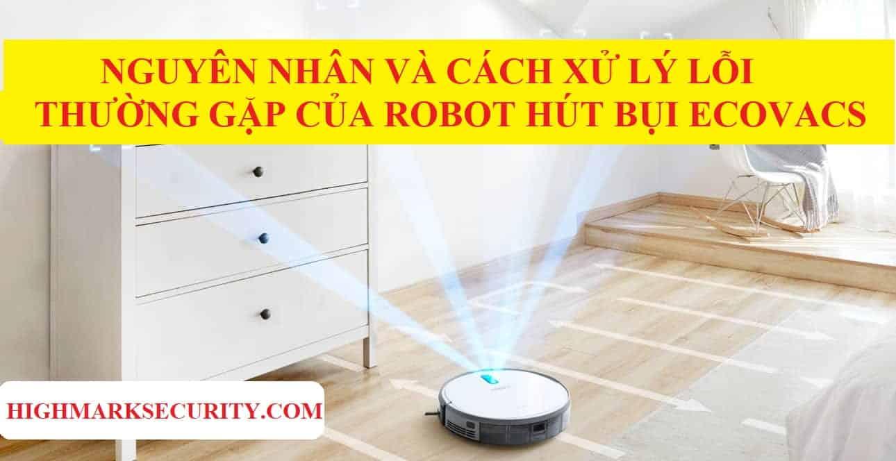 Lỗi thường gặp của robot hút bụi Ecovacs